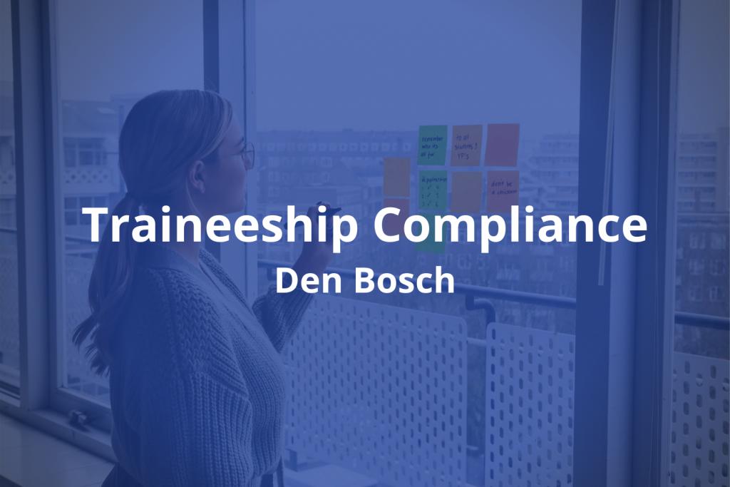 Traineeship compliance vacature